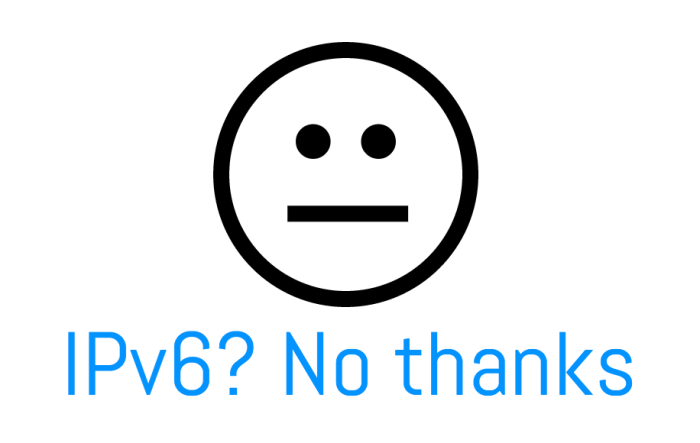 ipv6-no-thanks